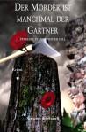 """Cover von """"Der Mörder ist manchmal der Gärtner"""""""