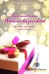 Cover zu Das wundersame Weihnachtsgeschenk