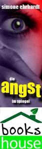 Ehrhardt_Simone_-_Die_Angst_im_Spiegel_-_Banner_300x85_12